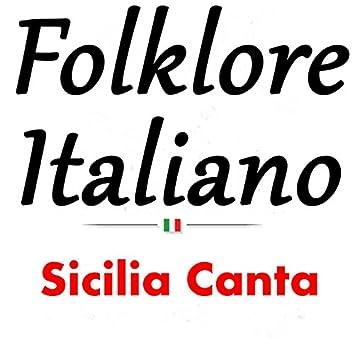 Folklore italiano: Sicilia canta