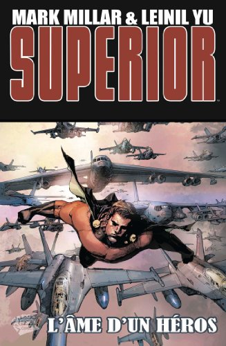 Superior T02 l'âme d'un héros