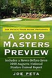 Joe Peta's Tour Guide Presents A 2019 Masters Preview