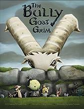 The Bully Goat Grim: A Maynard Moose Tale (Maynard Moose Tales)