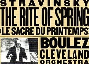 Stravinsky: The Rite of Spring / La Sacre Du Printemps