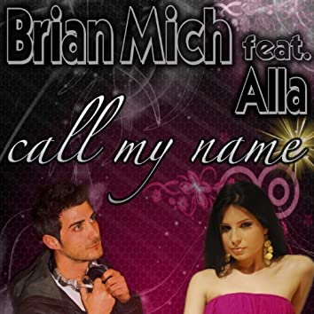 Call My Name (feat. Alla)
