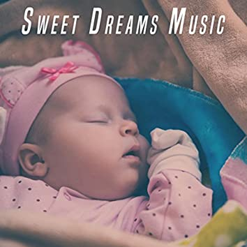 Sweet Dreams Music