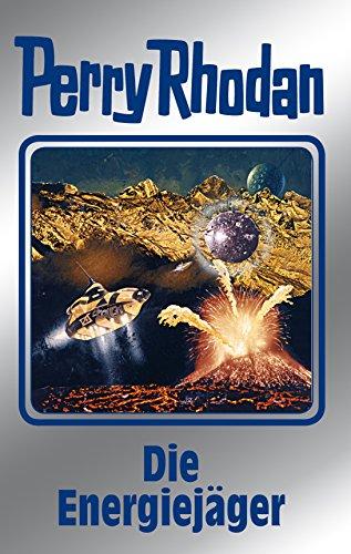 Perry Rhodan 112: Die Energiejäger (Silberband): 7. Band des Zyklus