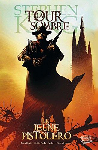 La Tour Sombre, Tome 1 : Le jeune pistolero