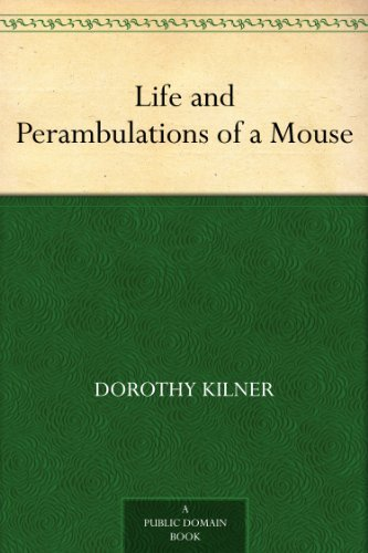 Life and Perambulations of a Mouse (English Edition)