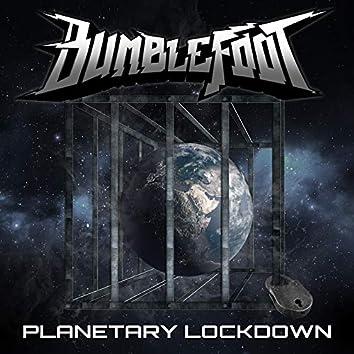 Planetary Lockdown