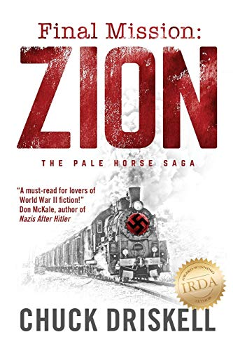 Final Mission: Zion: The Pale Horse Saga
