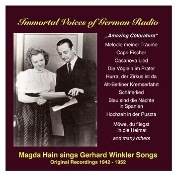 Amazing Coloratura: Magda Hain sings Gerhard Winkler Songs (1942-1952)