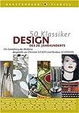 50 Klassiker Design des 20. Jahrhunderts.