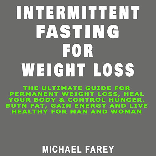 Intermittent Fasting for Weight Loss. audiobook cover art