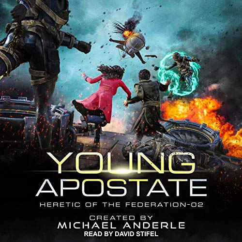 Young Apostate Audiobook By Michael Anderle cover art