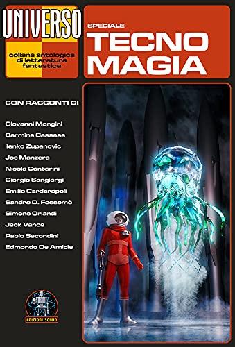 Tecnomagia: Speciale Universo
