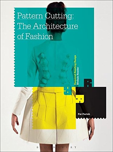 Pattern Cutting: The Architecture of Fashion (Required Reading Range)