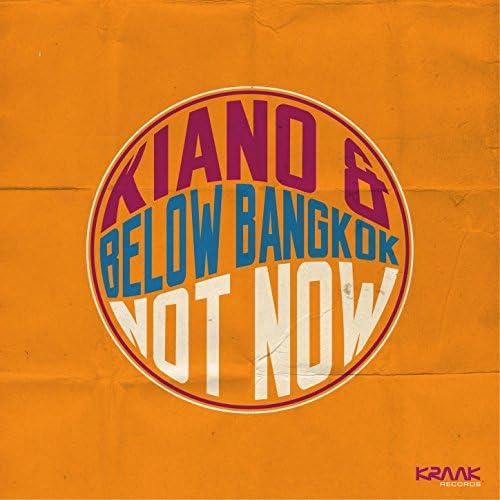 Kiano, Below Bangkok