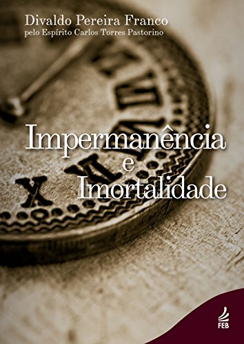 Impermanência e Imortalidade