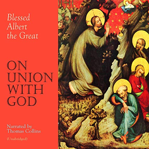 On Union with God Audiobook By Albert the Great cover art