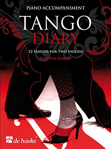 Tango Diary - Piano Accompaniment: 12 Tangos for Two Violins