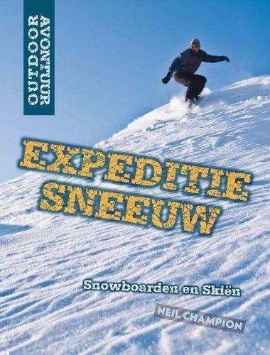 Expeditie sneeuw: snowboarden en skien