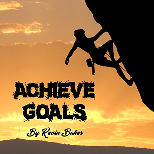Achieve Goals audiobook cover art