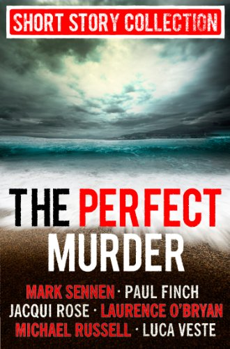 The Perfect Murder: Spine-chilling short stories for long summer nights (English Edition)