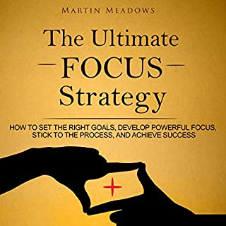 The Ultimate Focus Strategy audiobook cover art