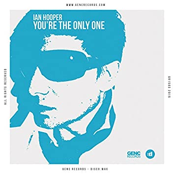 You're The Only One