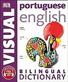 Portuguese English Bilingual Visual Dictionary (DK Bilingual Visual Dictionary)