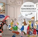 Mozarts Kindergeige:for Kids