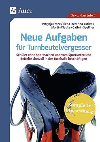 Aufgaben für Turnbeutelvergesser: Schüler ohne Sportsachen und vom Sportunterricht Befreite sinnvoll beschäftigen (5. bis 10. Klasse)