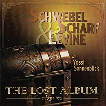 The Lost Album - Mi Yaaleh