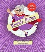 Grands-mères - Leurs astuces, conseils et remèdes de Virginie Verglas