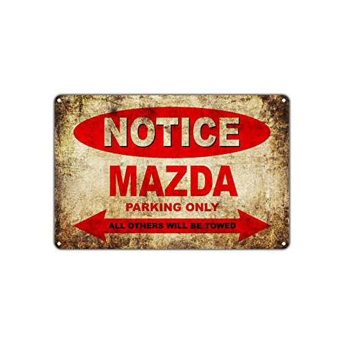 Mazda Motorfietsen Alleen Alle Anderen Worden getrokken Parking Teken Vintage Retro Metal Decor Art Shop Man Cave Bar Aluminium Teken Plaat 8