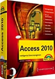 Access 2010 - inkl. CD: Intelligentes Datenmanagement (Kompendium / Handbuch) - Michael Kolberg