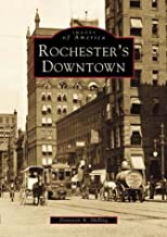 Rochester's Downtown (NY) (Images of America)
