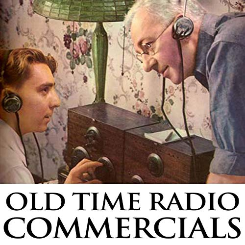 Old Time Radio Commercials audiobook cover art