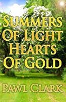 Summers of Light, Hearts of Gold