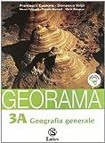 Georama. Volume 3A-3B: Geografia generale-Continenti e paesi extraeuropei. Per la Scuola media. Con espansione online