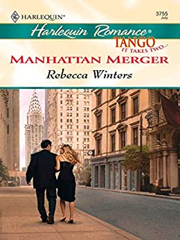 Manhattan Merger by [Rebecca Winters]