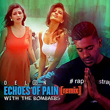 Echoes of Pain (Remix)