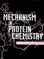 Mechanism in Protein Chemistry