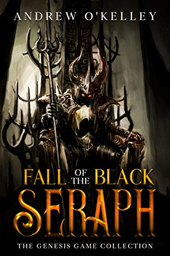 Fall of the Black Seraph: The Complete Genesis Game Collection - A LitRPG Series (English Edition)