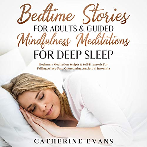 Bedtime Stories for Adults & Guided Mindfulness Meditations for Deep Sleep cover art