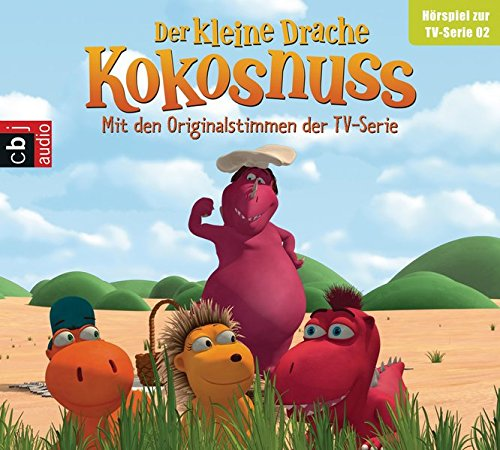 Der Kleine Drache Kokosnuss - Hörspiel zur TV-Serie 02: Picknick mit Adele. Volltreffer. Die Fressfalle. Einmal und nie wieder (Audio-CDs zur TV-Serie, Band 2)