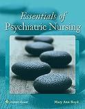 Boyd Essentials of Psychiatric Nursing Text and PrepU Package