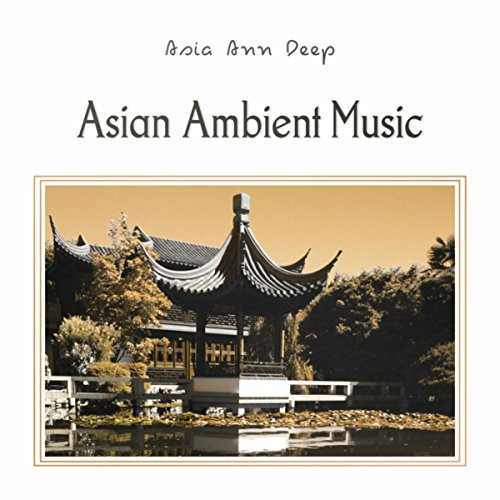 Asian Ambient Music