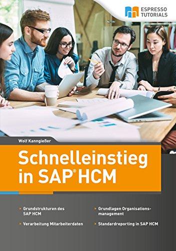 Schnelleinstieg in SAP HCM