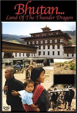 Bhutan Land of the Thunder Dragon [Importado]