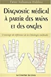 Diagnostic médical à partir des mains et des ongles....