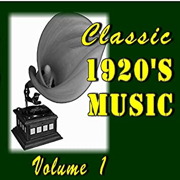 Classic 1920's Music, Vol. 1 (Special Edition)